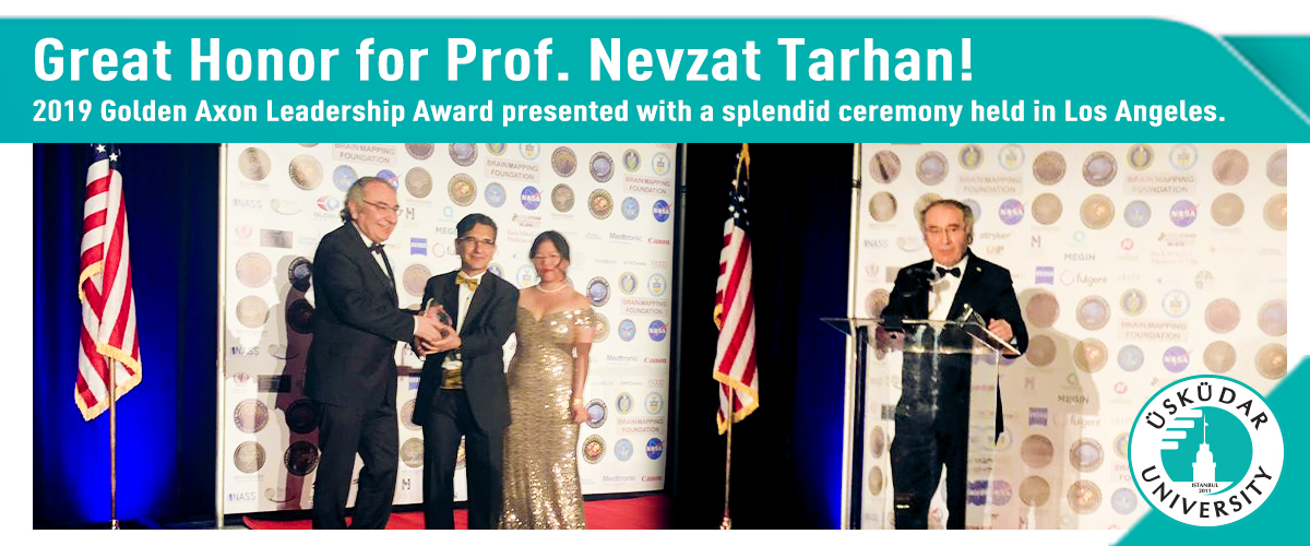 2019 Golden Axon Leadership Award presented to Prof. Nevzat Tarhan
